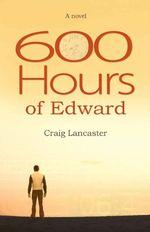 600 hours craig lancaster