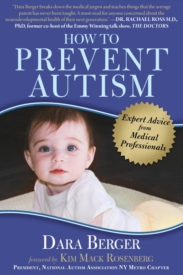 Interview With Dara Berger Author Preventing Autism From Skyhorse