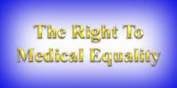 Medical equality