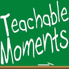 Teachable-moments