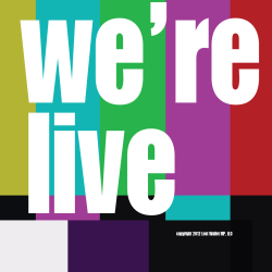 We're live