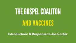 The-gospel-coalition-and-vaccines-a-response-to-joe-carter_980_551_s_c1_t_c_0_0_1
