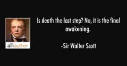 Death is the awakening
