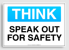 Speak_out_for_safety_osha_caution_sign