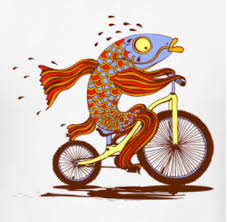 Fish needs a bicycle