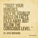 Trust Your gut joyce brothers